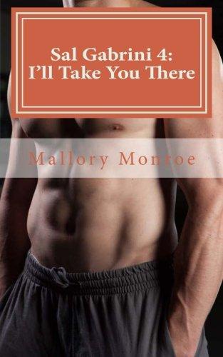 Sal Gabrini 4: I'll Take You There: Monroe, Mallory