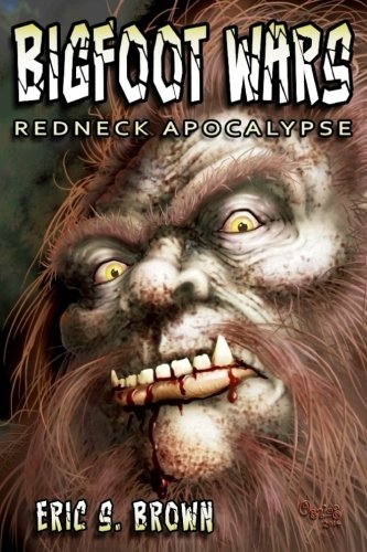 9780692270431: Bigfoot Wars: Redneck Apocalypse