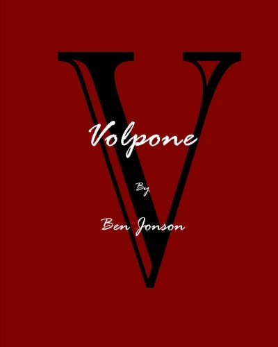 9780692271339: Volpone; Or, The Fox
