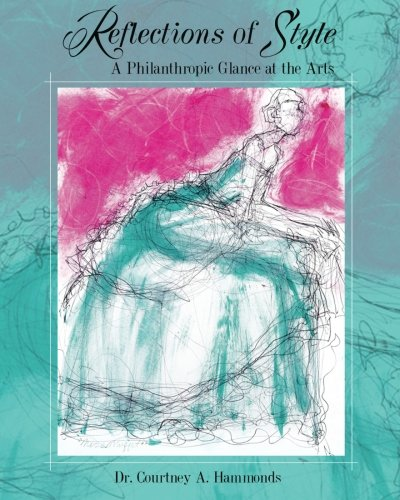 9780692272046: Reflections of Style: A Philanthropic Glance at the Arts