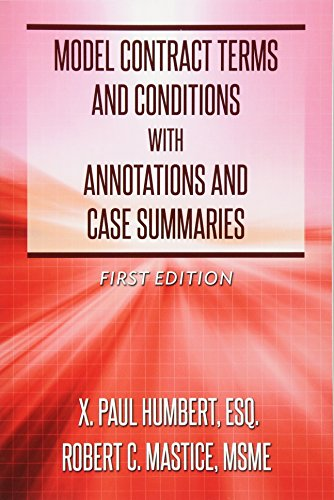 Model Contract Terms and Conditions with Annotations and Case Summaries: Humbert, X. Paul