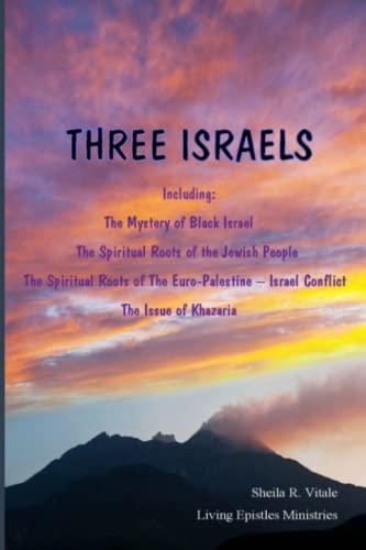 9780692272169: Three Israels: Living Epistles Ministries