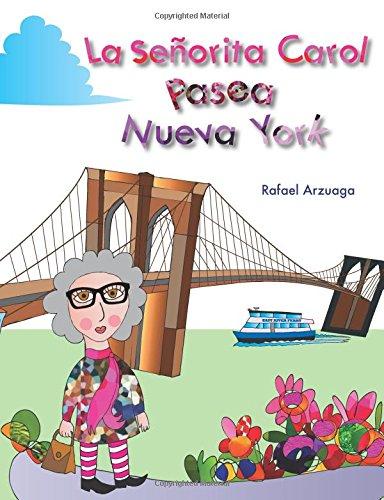 9780692272510: La señorita Carol pasea por Nueva York (Spanish Edition)