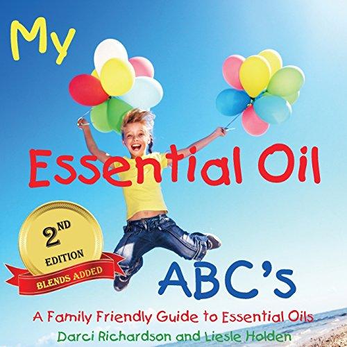 9780692272886: My Essential Oil ABC's