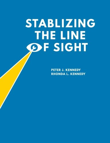 9780692273562: Stabilizing the Line of Sight