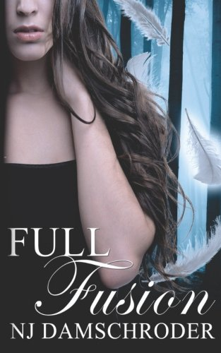 9780692274323: Full Fusion (The Fusion Series) (Volume 1)