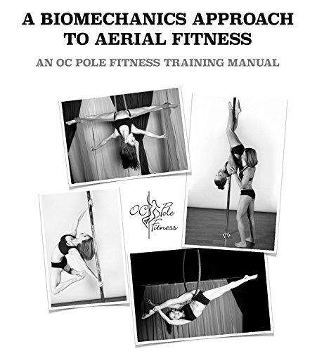 9780692277225: A Biomechanics Approach to Aerial Fitness