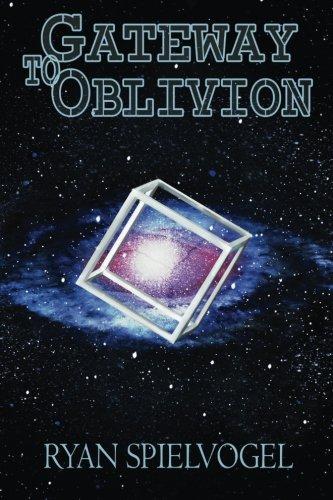 Gateway to Oblivion: Spielvogel, Ryan Matthew