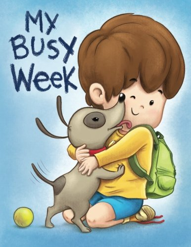 9780692277614: My Busy Week