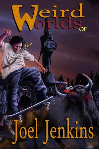 9780692277676: Weird Worlds of Joel Jenkins 2 (Volume 2)