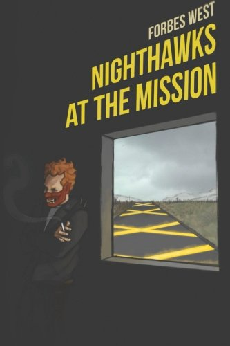 9780692277898: Nighthawks at the Mission: Wrecked Ferrari Edition