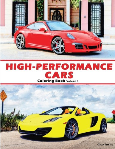 9780692277973: High-Performance Cars: A Coloring Book of Cars: Volume 1