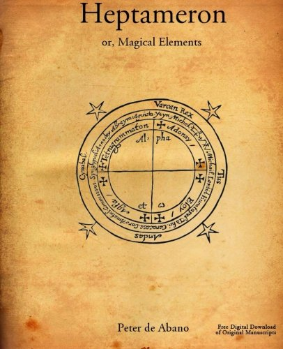 9780692278468: Heptameron: or, Magical Elements of Peter de Abano, philosopher
