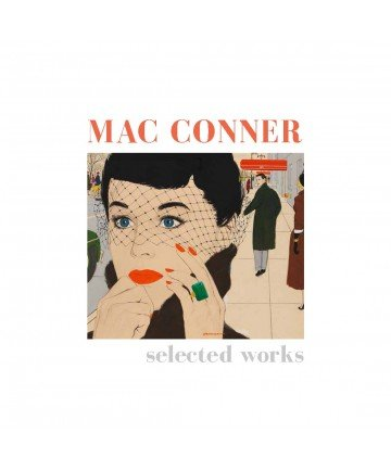 9780692279052: Mac Conner Selected Works