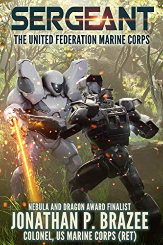 9780692281376: Sergeant (The United Federation Marine Corps) (Volume 2)