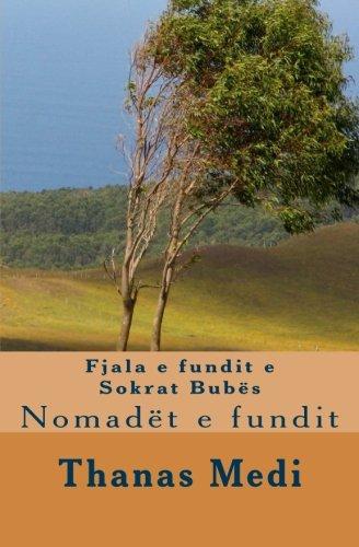 9780692281536: Nomadët e Fundit (Albanian Edition)