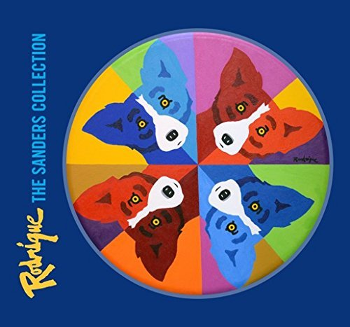 Rodrigue: The Sanders Collection; New Book Celebrates the Art of George Rodrigue from the Private ...