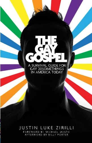 9780692283196: The Gay Gospel: A Survival Guide for Gay 20Somethings in America Today