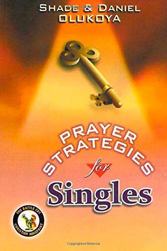 Prayer Strategies for Singles: Olukoya, Shade & Daniel