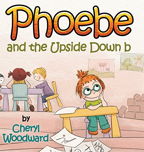 9780692284278: Phoebe and the Upside Down B