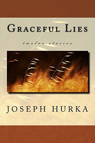 Graceful Lies: Joseph Hurka