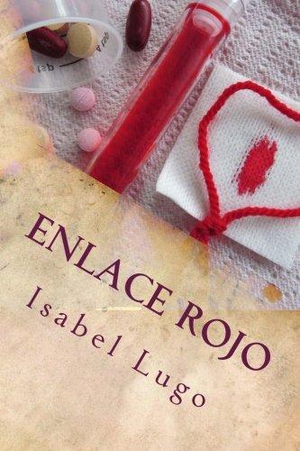 9780692286586: Enlace Rojo