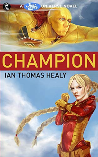 9780692286722: Champion (The Just Cause Universe) (Volume 6)