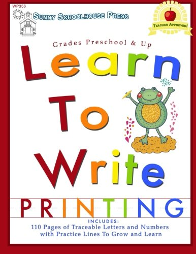 9780692286760: Learn To Write: Printing: Grades Preschool and Up