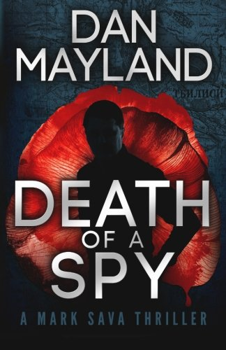 9780692287613: Death of a Spy: 4