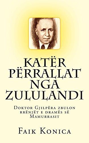 9780692287835: Katër përrallat nga Zululandi: Doktor Gjilpëra zbulon rrënjët e dramës së Mamurrasit
