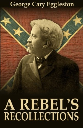 9780692289815: A Rebel's Recollections