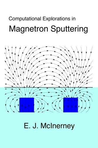 Computational Explorations in Magnetron Sputtering: E. J. McInerney