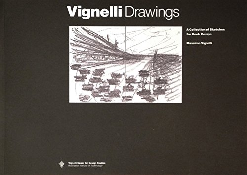 Vignelli Drawings: A Collection of Sketches for Book Design: Massimo Vignelli