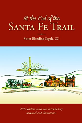 9780692291498: At the End of the Santa Fe Trail