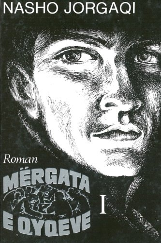 Mërgata e qyqeve (Volume 1) (Albanian Edition): Jorgaqi, Nasho