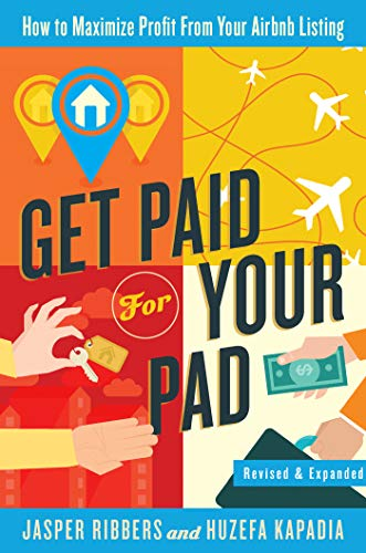 9780692292815: Get Paid For Your Pad: How to Maximize Profit From Your Airbnb Listing