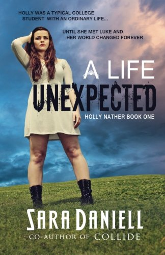 9780692293669: A Life Unexpected: Holly Nather Series