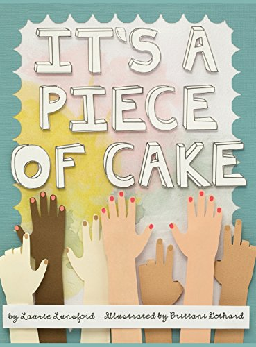 9780692294949: It's a Piece of Cake