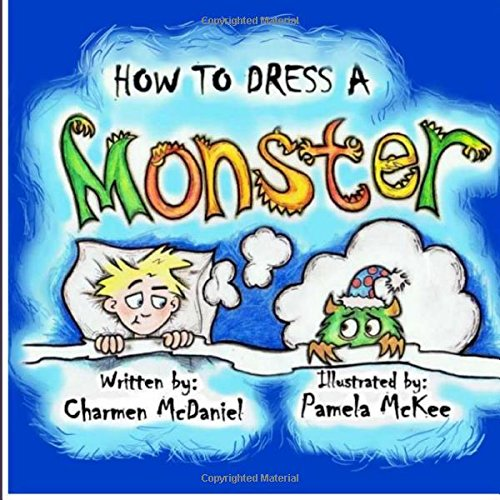 How to Dress a Monster: How to Handle the Fear of Monsters: Charmen McDaniel