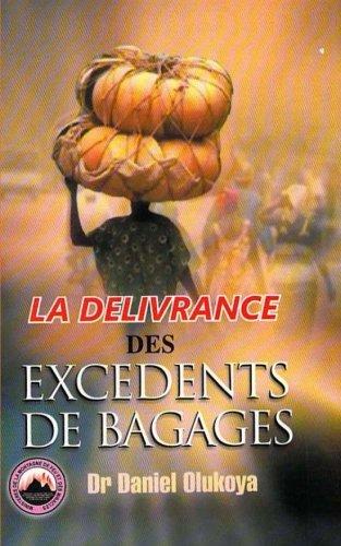 9780692296851: La Delivrance des Excedents de Bagages