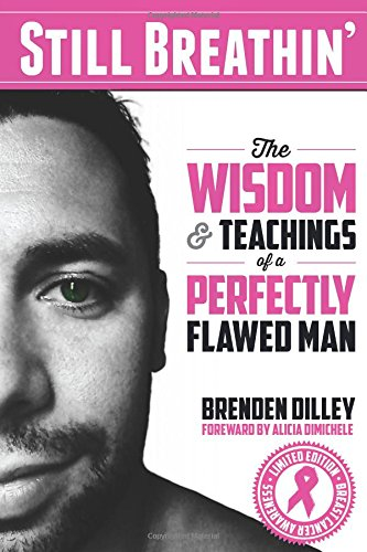 9780692299098: Still Breathin': The Wisdom and Teachings of a Perfectly Flawed Man