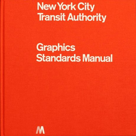 9780692299241: New York City Transit Authority: Graphics Standard Manual