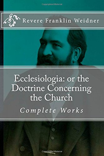 9780692299364: Ecclesiologia: or the Doctrine Concerning the Church