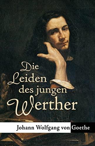 9780692299371: Die Leiden des jungen Werther (German Edition)