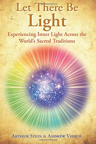 9780692299579: Let There Be Light: Experiencing Inner Light Across the World's Sacred Traditions.
