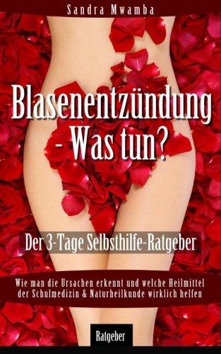 9780692300756: Blasenentzündung - Was tun?