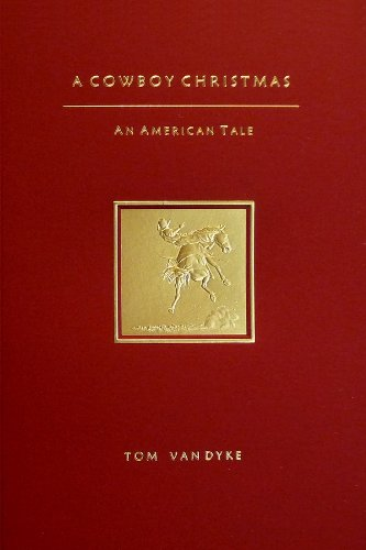 9780692301128: A Cowboy Christmas An American Tale