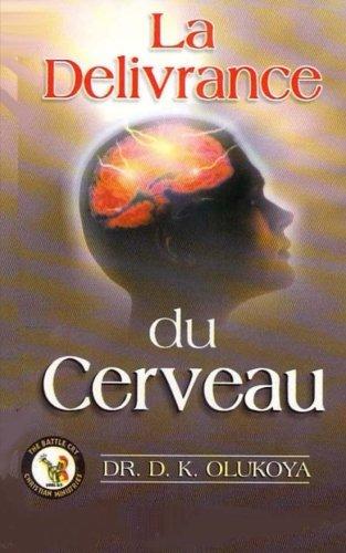 9780692301678: La Delivrance du cerveau (French Edition)