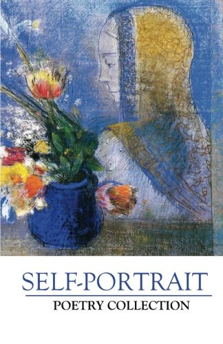Self-Portrait Poetry Collection (Paperback): Silver Birch Press
