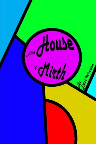 9780692304693: The House of Mirth